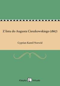 Z listu do Augusta Cieszkowskiego (1867)