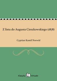 Z listu do Augusta Cieszkowskiego (1878)