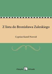 Z listu do Bronisława Zaleskiego