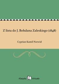 Z listu do J. Bohdana Zaleskiego (1848)