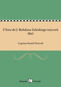Z listu do J. Bohdana Zaleskiego (styczeń 1851)