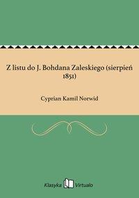 Z listu do J. Bohdana Zaleskiego (sierpień 1851)