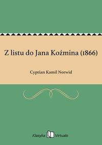 Z listu do Jana Koźmina (1866)