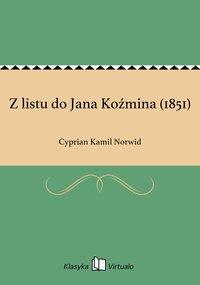 Z listu do Jana Koźmina (1851)