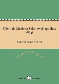 Z listu do Mariana Sokołowskiego (luty 1864)