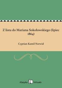 Z listu do Mariana Sokołowskiego (lipiec 1864)