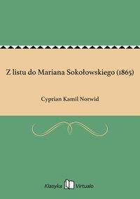 Z listu do Mariana Sokołowskiego (1865)