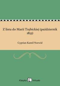 Z listu do Marii Trębickiej (październik 1853)