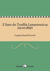 Z listu do Teofila Lenartowicza (19.10.1856)