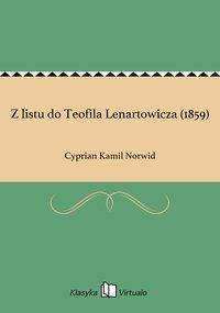 Z listu do Teofila Lenartowicza (1859)
