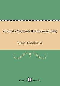 Z listu do Zygmunta Krasińskiego (1858)