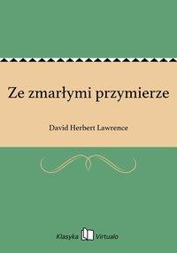 Ze zmarłymi przymierze - David Herbert Lawrence - ebook