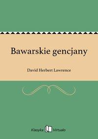 Bawarskie gencjany - David Herbert Lawrence - ebook