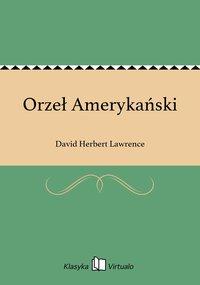 Orzeł Amerykański - David Herbert Lawrence - ebook