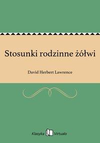Stosunki rodzinne żółwi - David Herbert Lawrence - ebook