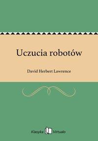 Uczucia robotów - David Herbert Lawrence - ebook