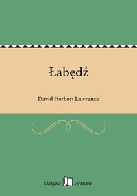 Łabędź - David Herbert Lawrence - ebook