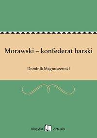 Morawski – konfederat barski