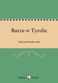 Burza w Tyrolu - Edward Dembowski - ebook