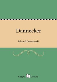 Dannecker - Edward Dembowski - ebook