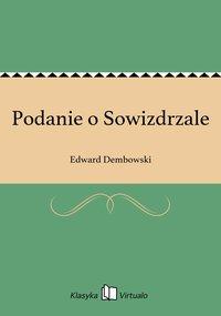 Podanie o Sowizdrzale - Edward Dembowski - ebook