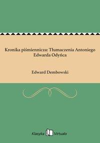 Kronika piśmiennicza: Tłumaczenia Antoniego Edwarda Odyńca - Edward Dembowski - ebook