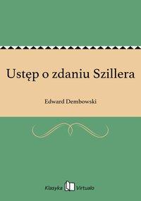 Ustęp o zdaniu Szillera - Edward Dembowski - ebook