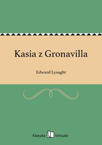Kasia z Gronavilla - Edward Lysaght - ebook