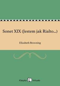 Sonet XIX (Jestem jak Rialto...)