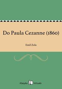 Do Paula Cezanne (1860)