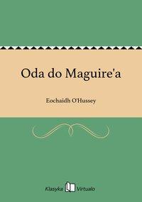 Oda do Maguire'a - Eochaidh O'Hussey - ebook