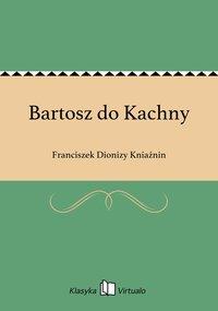 Bartosz do Kachny