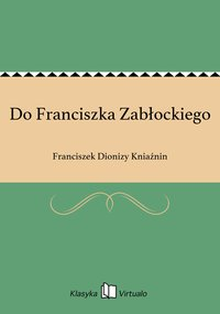 Do Franciszka Zabłockiego