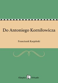 Do Antoniego Korniłowicza