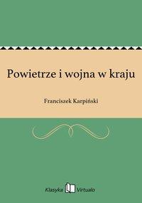 Powietrze i wojna w kraju - Franciszek Karpiński - ebook