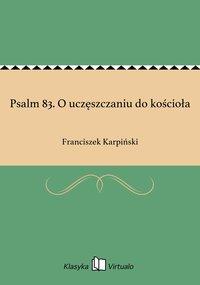 Psalm 83. O uczęszczaniu do kościoła