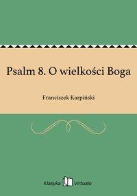 Psalm 8. O wielkości Boga