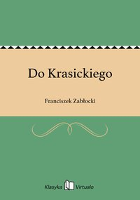 Do Krasickiego - Franciszek Zabłocki - ebook