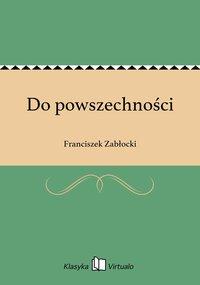 Do powszechności - Franciszek Zabłocki - ebook