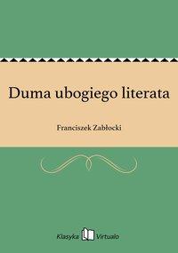 Duma ubogiego literata - Franciszek Zabłocki - ebook