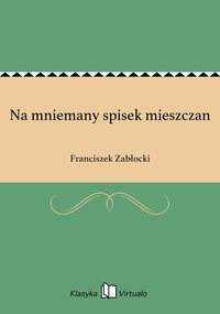 Na mniemany spisek mieszczan - Franciszek Zabłocki - ebook