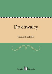 Do chwalcy