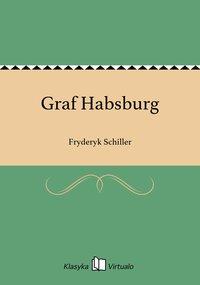 Graf Habsburg - Fryderyk Schiller - ebook