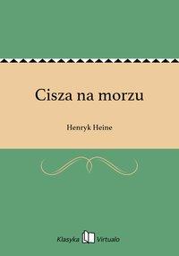 Cisza na morzu - Henryk Heine - ebook