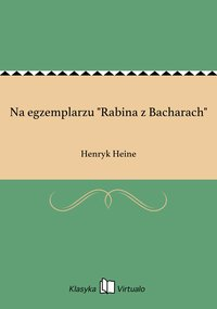 "Na egzemplarzu ""Rabina z Bacharach"""