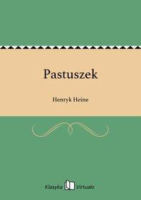 Pastuszek - Henryk Heine - ebook