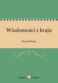 Wiadomości z kraju - Henryk Heine - ebook