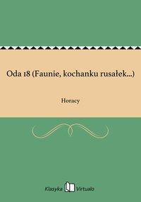 Oda 18 (Faunie, kochanku rusałek...)
