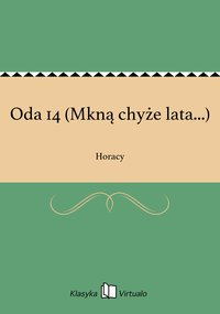 Oda 14 (Mkną chyże lata...) - Horacy - ebook