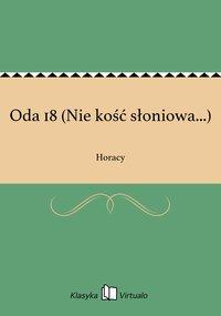 Oda 18 (Nie kość słoniowa...)